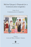 Michael Gregory's Proposals for a Communication Linguistics